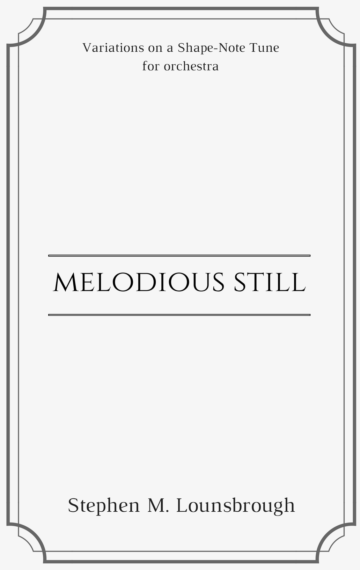 Melodious Still