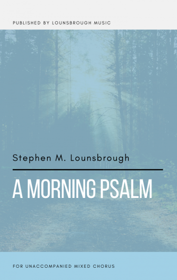 A Morning Psalm